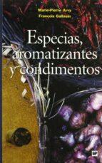 especias, aromatizantes y condimentos marie pierre arvy françois gallouin 9788484762492