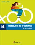 resolucio de problemes metode deca   4º primaria 9788485820092