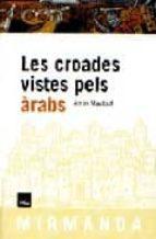 les croades vistes pels arabs-amin maalouf-9788486540692