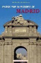 10 paseos por la historia de madrid fidel revilla rosalia ramos 9788489411692