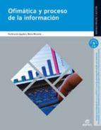 ofimatica y proceso de la informacion ed.2012-9788490032992