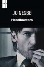 headhunters-jo nesbo-9788490063392