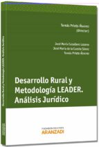 El libro de Desarrollo rural y metodologia leader autor TOMAS PRIETO ALVAREZ TXT!