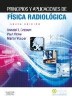 PRINCIPIOS Y APLICACIONES DE FÍSICA RADIOLÓGICA + EVOLVE