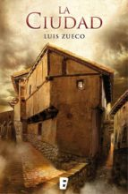 la ciudad (ebook)-luis zueco-9788490695692