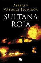 sultana roja-alberto vazquez figueroa-9788490705292