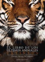 EL LIBRO DE LOS ÚLTIMOS ANIMALES EXTINTOS