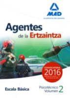 AGENTES ERTZAINTZA ESCLA BASICA PSICOTECNICOS VOL. 2