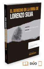 el derecho en la obra de lorenzo silva jose francisco alenza garcia 9788490985892