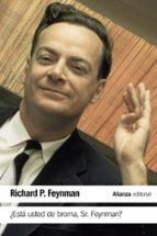 ¿está usted de broma sr. feynman?-richard p. feynman-9788491042792