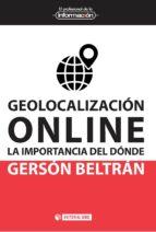 Geolocalizacion online: la importancia del donde por Gerson beltran lopez FB2 EPUB 978-8491161592