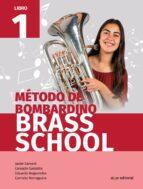 método de bombardino brass school libro 1 9788491421092