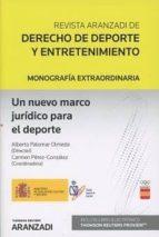 un nuevo marco jurídico para el deporte alberto palomar olmeda 9788491773092