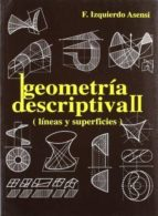 ejercicios de geometria descriptiva ii: lineas y superficies fernando izquierdo asensi 9788492210992