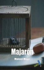 majaron-manuel moya-9788492528592