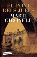 el pont dels jueus-marti gironell-9788492549092