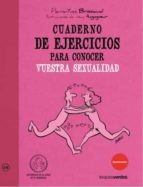 El libro de Cuaderno de ejercicios para conocer vuestra sexualidad autor PIERRE-YVES BRISSIAUD TXT!