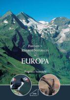 parques y reservas naturales de europa francisco santolalla 9788492987092