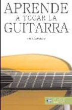 aprende a tocar la guitarra (incluye cd audio) paul martinez fourmy 9788493362492