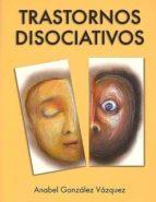 trastornos disociativos 9788493464592