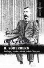 Doctor glas por Hjalmar soderberg FB2 TORRENT
