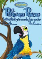 terapicuentos 9: el papagayo pancho habla fatal y se queda tan ancho paul caballero barturen carmen villanueva rivero 9788494020292