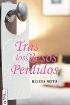tras los besos perdidos (ebook)-helena nieto-9788494284892