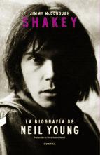 shakey: la biografia de neil young-jimmy mcdonough-9788494403392
