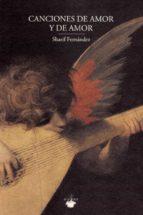 canciones de amor y de amor sharif fernandez 9788494476792