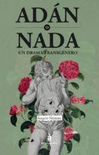 adan o nada: un drama transgenero-angelo nestore-9788494612992