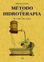 metodo de hidroterapia (ed. facsimil de la ed. de kemten (baviera ), 1898)-9788495636492
