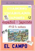 cuaderno de aprendizaje de japones: el campo-9788495734792