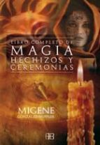 libro completo de magia, hechizos y ceremonias-migene gonzalez-wippler-9788496111592