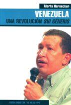 VENEZUELA: UNA REVOLUCION SUI GENERIS (EL VIEJO TOPO)