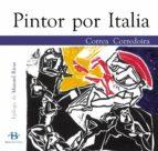Pintor por italia Libros electrónicos completos gratuitos para descargar