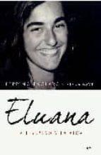 eluana: la libertad y la vida-beppino englaro-elena nave-9788497348492