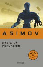 hacia la fundacion-isaac asimov-9788497597692
