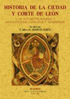 historia de la ciudad y corte de leon y de sus reyes (ed. facsimi l)-manuel risco-9788497612692