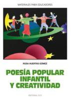 poesia popular infantil y creatividad-rosa huertas gomez-9788498421392
