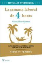 la semana laboral de 4 horas-timothy ferris-9788498676792