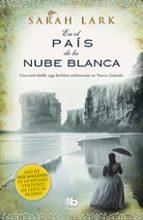 en el país de la nube blanca (trilogia de nueva zelanda 1)-sarah lark-9788498727692