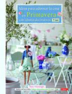 ideas para adornar la casa en primavera con labores decorativas t ilda tone finnanger 9788498742992