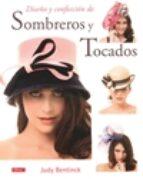 diseño y confeccion de sombreros y tocados judy bentinck 9788498745092