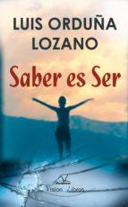saber es ser (ebook)-luis orduña lozano-9788498868692