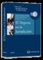 el deporte en la jurisprudencia (incluye cd) alberto palomar olmeda 9788499033792