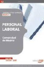 PERSONAL LABORAL DE LA COMUNIDAD DE MADRID GRUPO IV: TEMARIO Y TE ST GENERAL