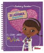 El libro de Doctora juguetes. sueños y secretos. el gran libro de pupas autor VV.AA. DOC!