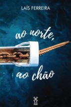 ao norte, ao chão (ebook)-9788592579692