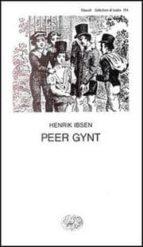 peer gynt henrik ibsen 9788806422592