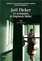 la scomparsa di stephanie mailer joël dicker 9788893445092